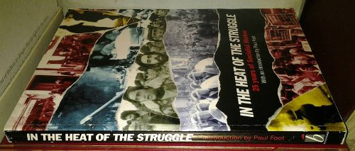 9780906224946: In the Heart of the Struggle: 25 Years of