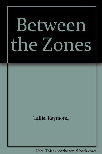 9780906228241: Between the Zones