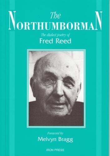 9780906228715: The Northumborman: The Dialect Poetry of Fred Reed