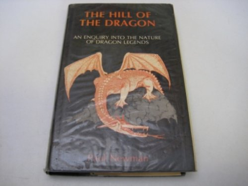 Hill of the Dragon: An Inquiry into: Paul Newman
