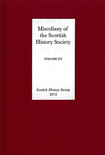 Miscellany of the Scottish History Society, volume: Scottish History Society