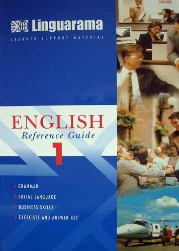 9780906256114: Linguarama English Reference Guide 1 - Grammar, Social Language, Business Skills, Exercises And Answer Key