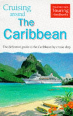 9780906273913: Cruising Around the Caribbean (Cruising Around...)