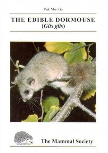 9780906282472: The Edible Dormouse (Mammal Society Species Series)