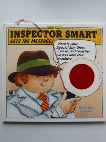 INSPECTOR SMART GETS THE MESSAGE! (0906284287) by Richard Fowler