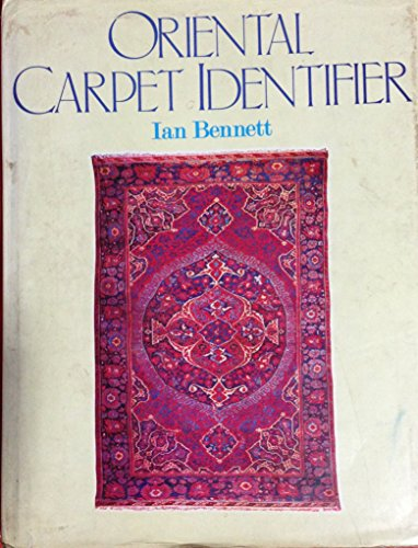 Oriental Carpet Identifier: Ian Bennett