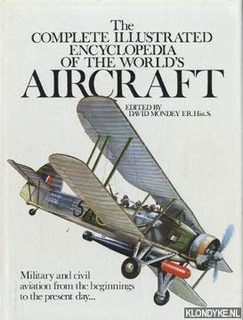 9780906286395: The Complete Illustrated Encyclopedia of the Worlds Aircraft