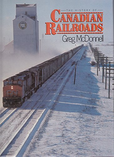 9780906286630: The History of Canadians Railroads