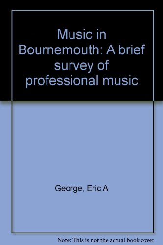 9780906287194: Music in Bournemouth: A brief survey of professional music