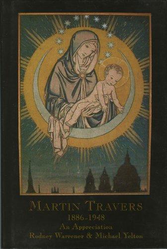Martin Travers 1886-1948 an Appreciation: Warrener Rodney & Yelton Michael
