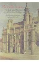 Recollections of Sir Thomas Graham Jackson - The Life and Travels of a Victorian Architect: ...