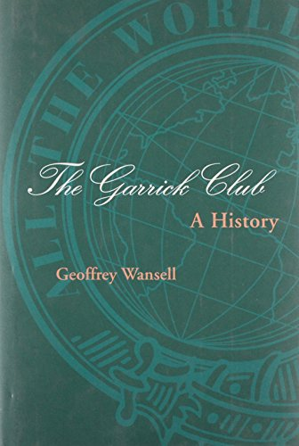 The Garrick Club: A History