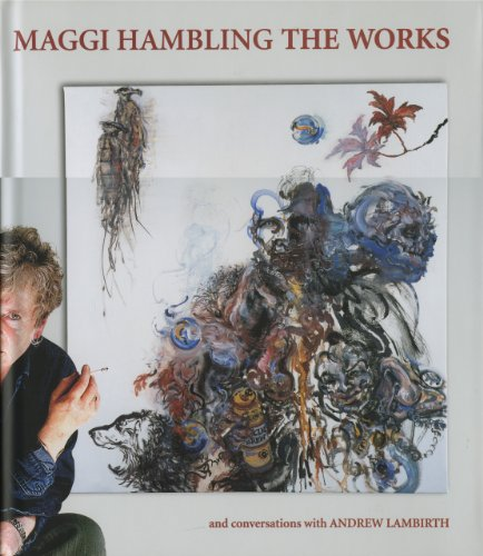 Maggi Hambling: The Works and conversations.: Maggi Hambling and