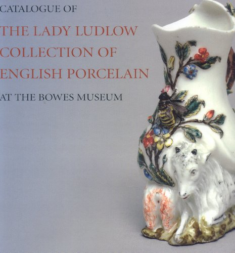 Catalogue of the Lady Ludlow Collection of English Porcelain at the Bowes Museum: Coutts, Howard