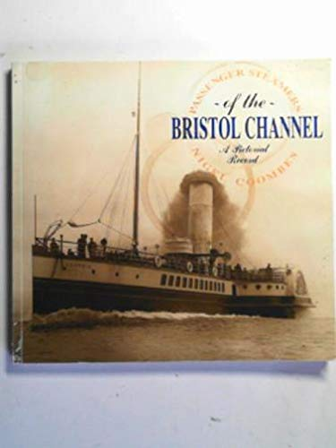 Passenger Steamers of the Bristol Channel - A pictorial record.