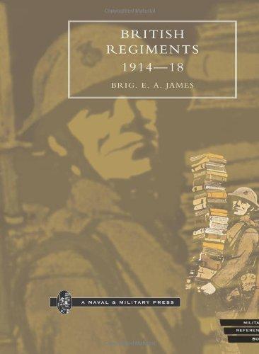 British Regiments, 1914-18: James, E.A.
