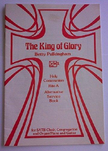 9780906309193: King of Glory
