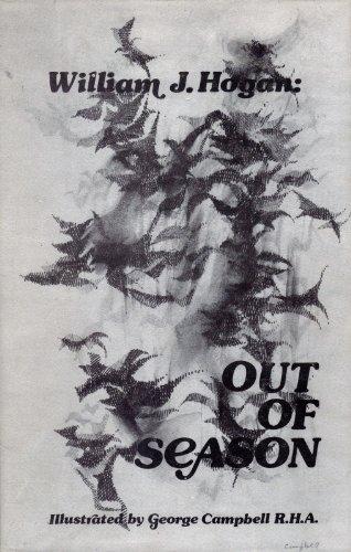 Out of Season: Hogan, William J.