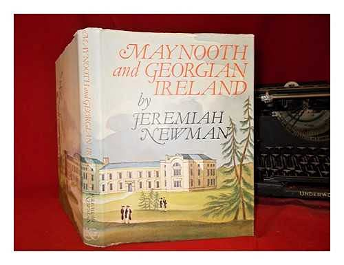 Maynooth and Georgian Ireland: Jeremiah Newman