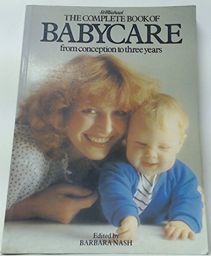 9780906320389: The Complete Book of Baby Care from Conception to Three Years