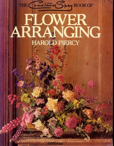 9780906320433: The Constance Spry Book of Flower Arranging