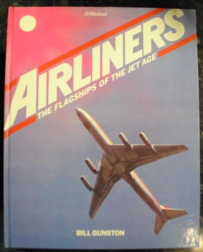 9780906320556: AIRLINERS : THE FLAGSHIPS OF THE JET AGE
