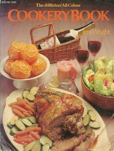 The St. Michael All Colour Cookery Book: Jeni Wright
