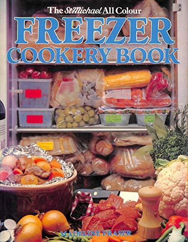 StMichael All Colour Freezer Cookery Book (St Michael): Fraser, Madeline