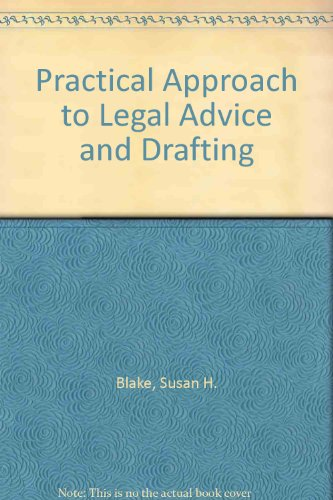 9780906322499: Practical Approach to Legal Advice and Drafting