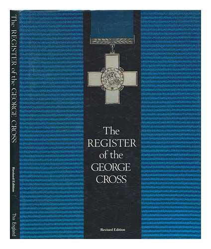 9780906324172: The Register of the George Cross