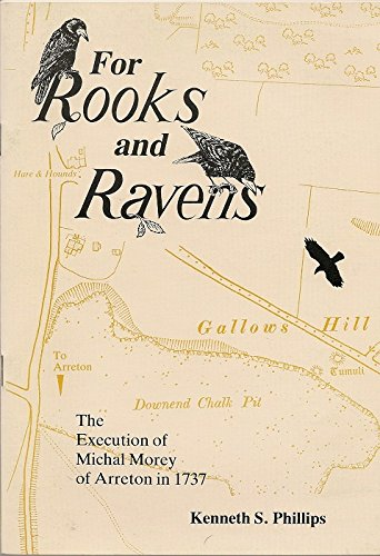 9780906328149: For Rooks and Ravens: Execution of Michael Morey of Arreton in 1737