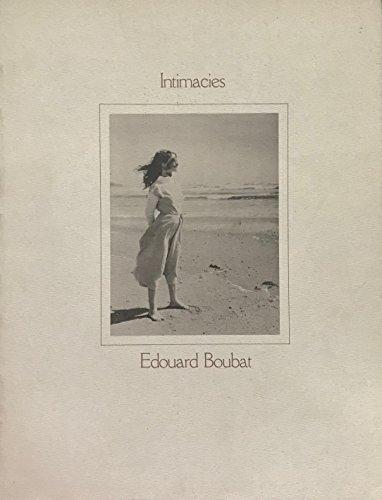Intimacies: Boubat, Edouard