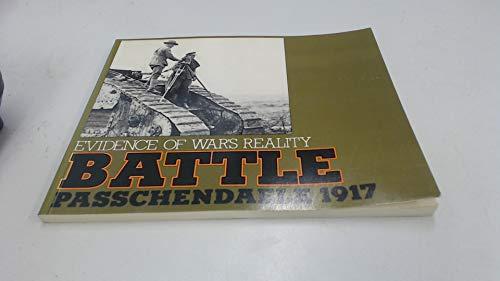 9780906333112: Battle - Images of War's Reality: Passchendaele, 1917