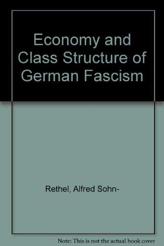 9780906336007: Economy and Class Structure of German Fascism