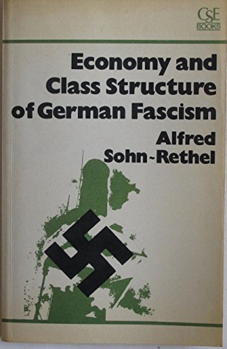 9780906336014: Economy and Class Structure of German Fascism