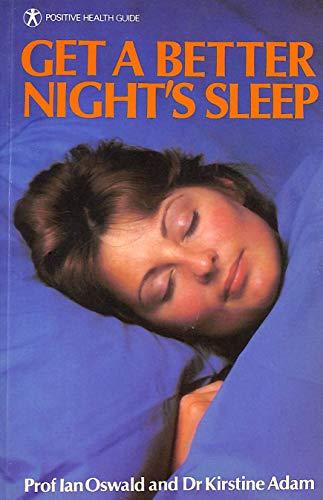 9780906348390: Get a Better Nights Sleep (Positive Health Guide)