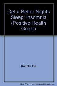 9780906348406: Get a Better Nights Sleep (Positive Health Guide)