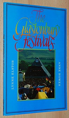 9780906362105: The Glastonbury Festivals