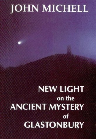 New Light on the Ancient Mystery of Glastonbury