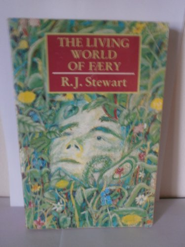 9780906362280: The Living World of Faery