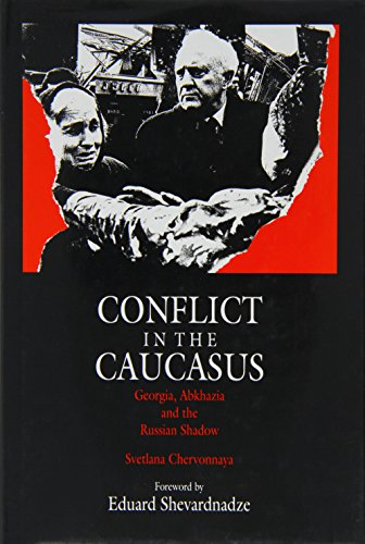 9780906362303: Conflict in the Caucasus: Abkhazia, Georgia and the Russian Shadow (Authentic Voices)