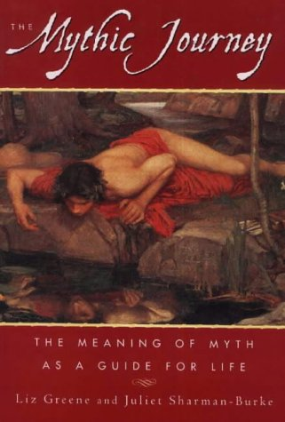9780906362471: The Mythic Journey: The Meaning of Myth as a Guide for Life