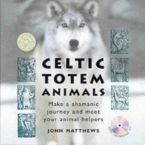 9780906362600: Celtic Totem Animals: With Drumming CD for Your Shamanic Journey