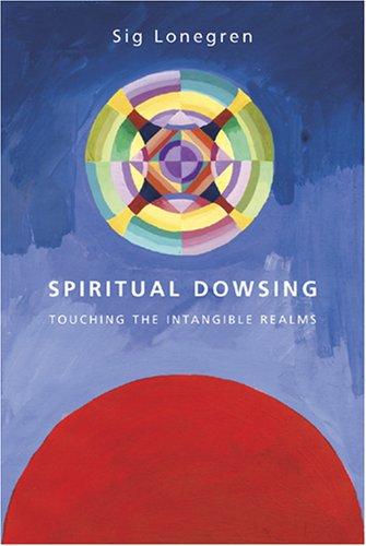 9780906362709: Spiritual Dowsing: Touching the Intangible Realms