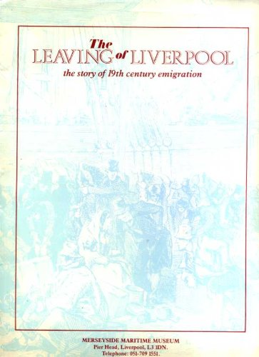 The Leaving of Liverpool: The Story of 19th Century Emigration (Loose Leaf)