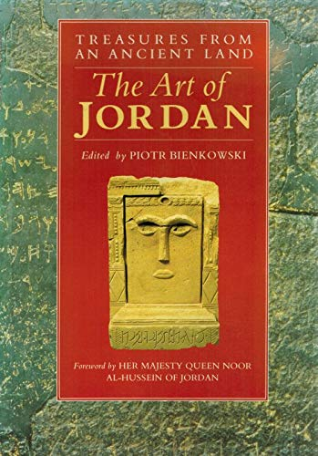 The Art of Jordan. Treasures from an Ancient Land.