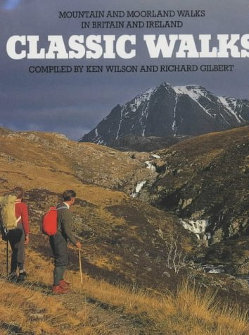 9780906371114: Classic Walks: Mountain and Moorland Walks in Britain and Ireland (Teach Yourself)