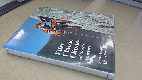 9780906371350: Fifty Classic Climbs of North America
