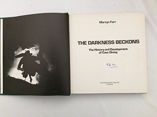 9780906371503: Darkness Beckons: History and Development of Cave Diving