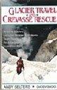 9780906371589: Glacier Travel and Crevasse Rescue
